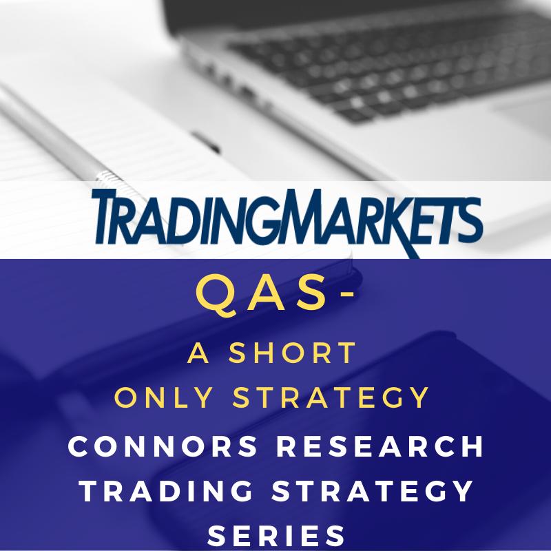 Connors Research Trading Strategy Series - Quantitative Anti-Sharpe (QAS)