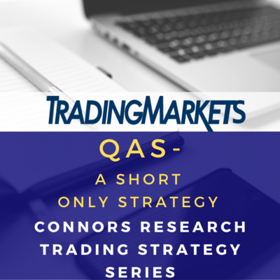 Connors Research Trading Strategy Series - Quantitative Anti-Sharpe (QAS)