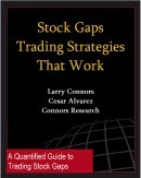 Connors Research Trading Strategy Series: Stock Gap Trading Strategies That Work
