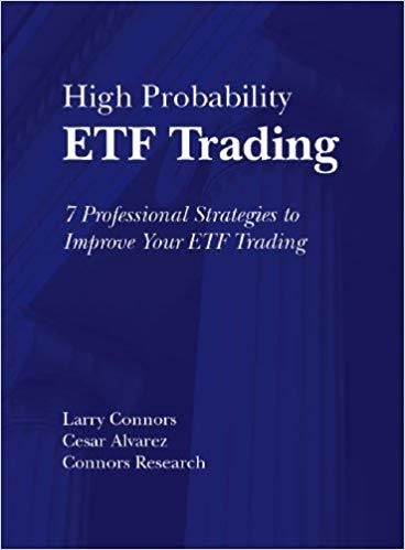 High Probability ETF Trading: Quantified Strategies to Improve Your ETF Trading BOO-HPETF-D