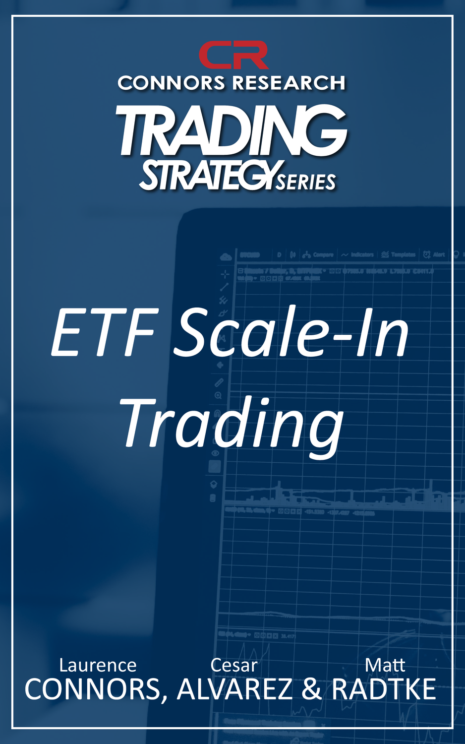 Connors Research Trading Strategy Series: ETF Scale-In Trading