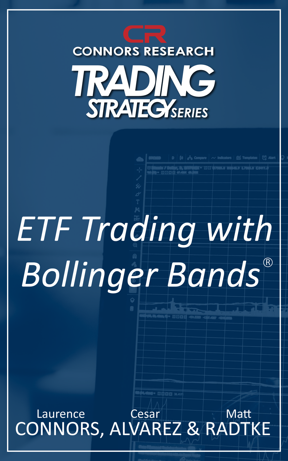 Connors Research Trading Strategy Series: ETF Trading with Bollinger Bands