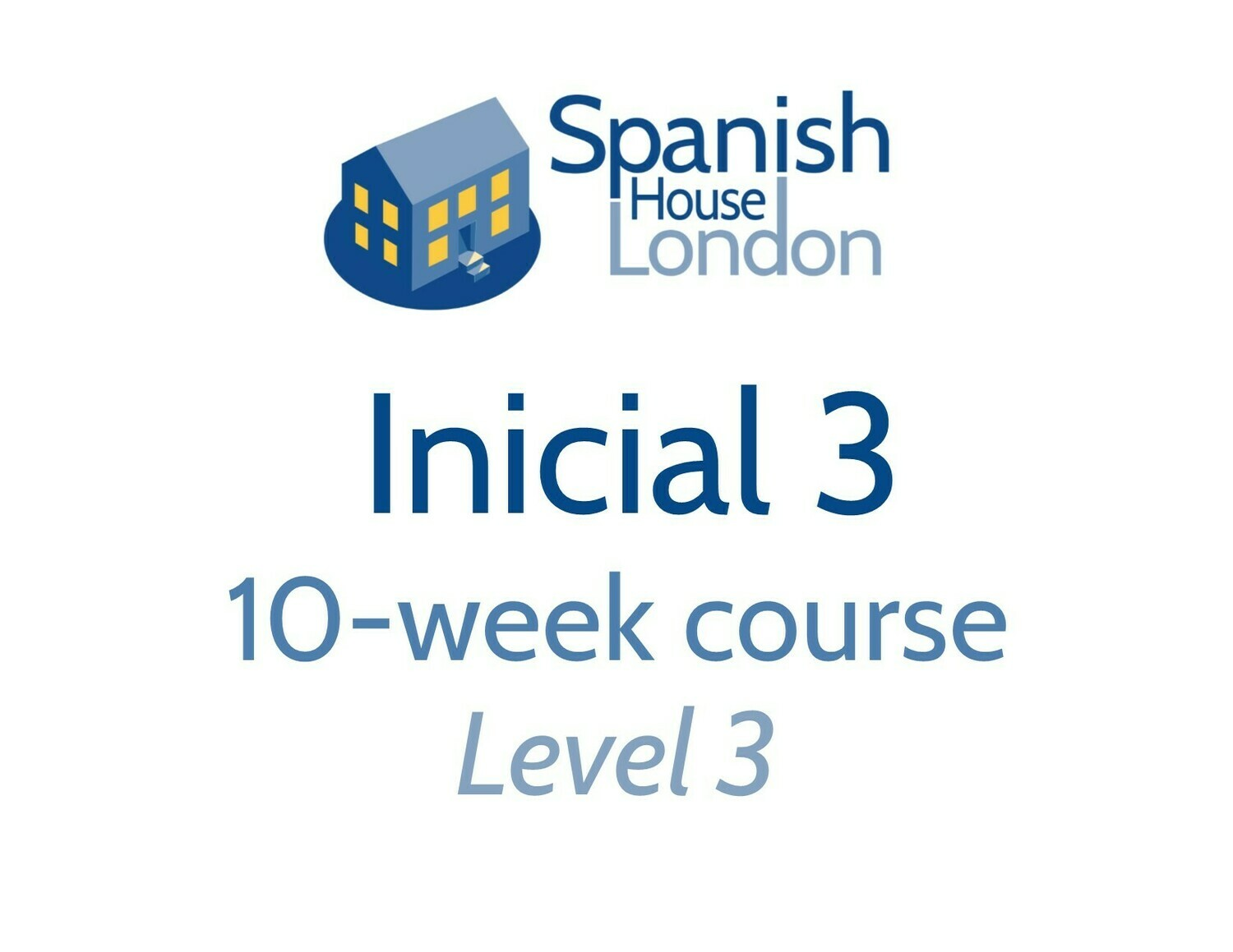 Inicial 3 Course starting on 3rd September at 7.30pm in Euston