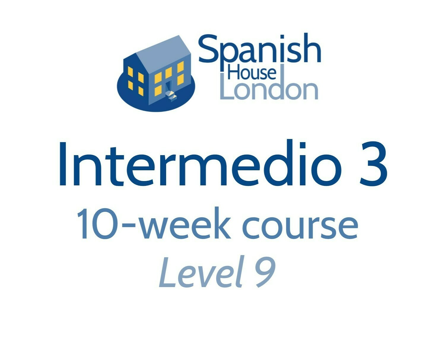 Intermedio 3 Course starting on 3rd September at 7.30pm in Euston