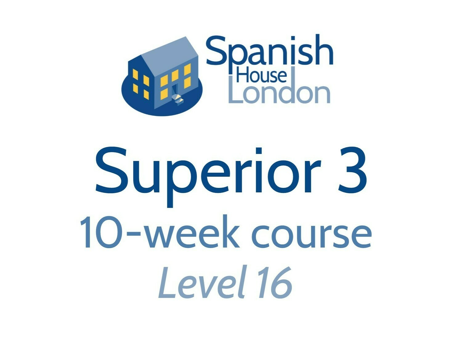 Superior 3 Course starting on 13th August at 7.30pm in Clapham North