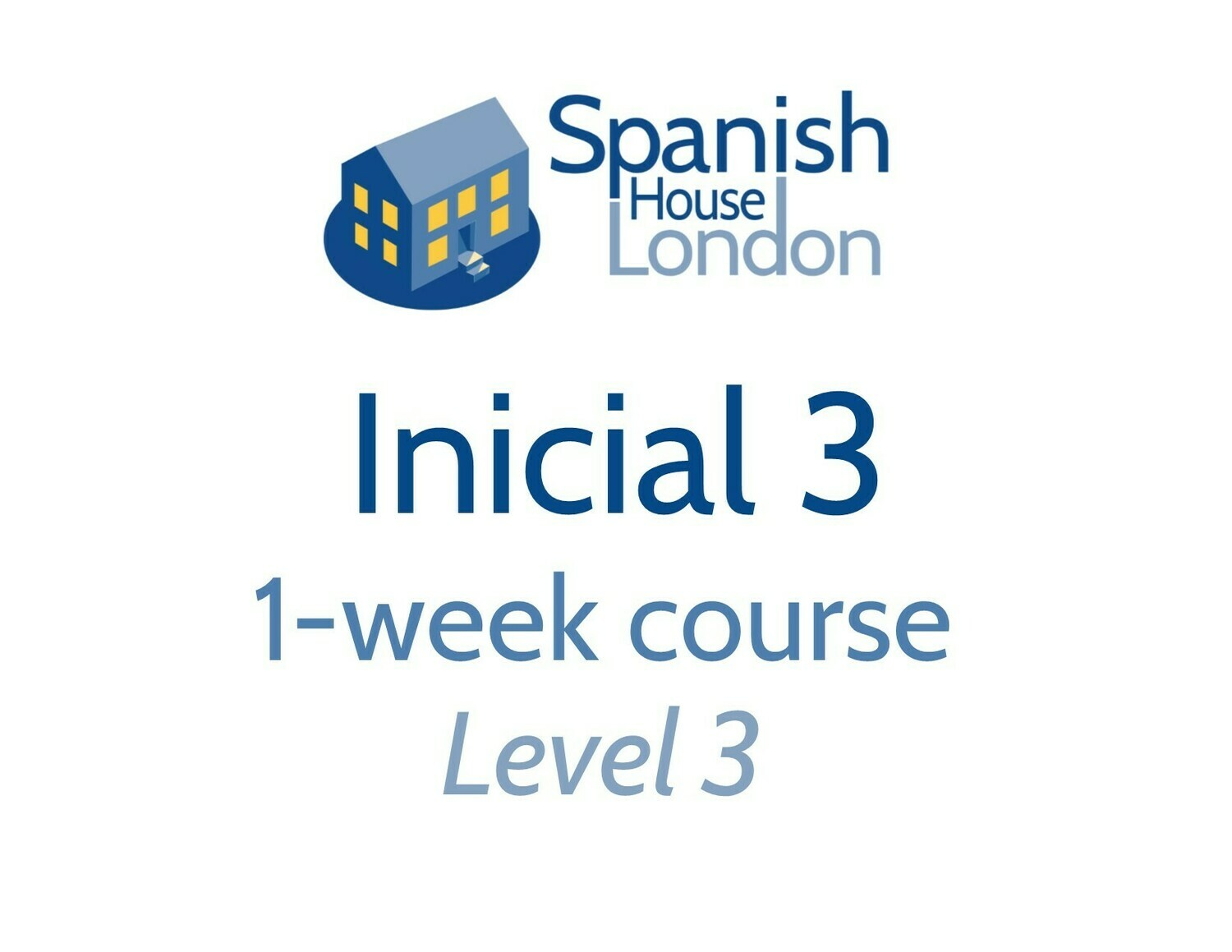 Inicial 3 One-Week Intensive Course starting on 21st October at 10am in Clapham North