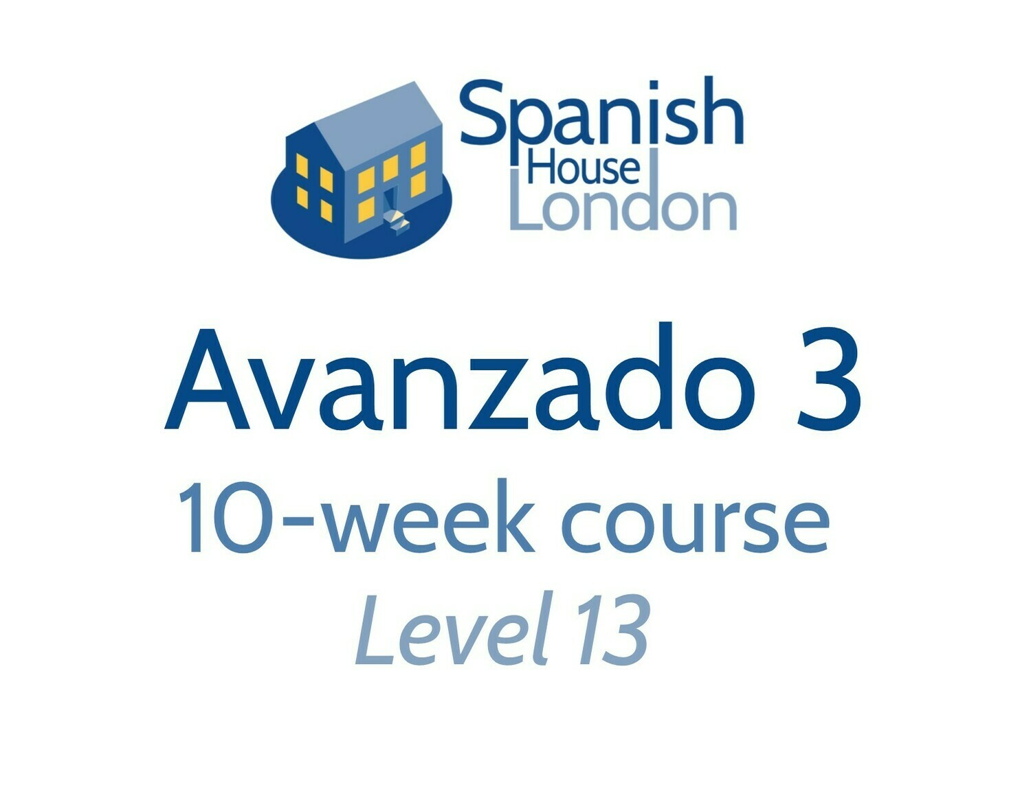 Avanzado 3 Course starting on 2nd September at 7.30pm in Euston