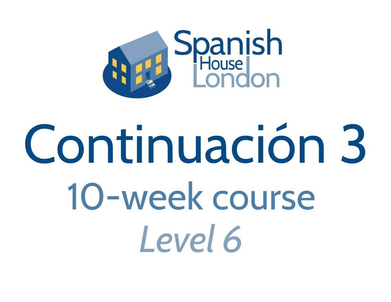 Continuacion 3 Course starting on 26th November at 7.30pm in Euston