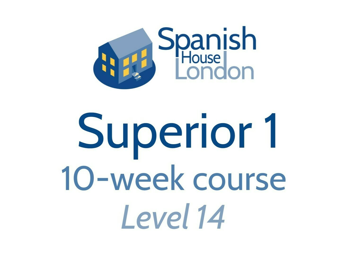 Superior 1 Course starting on 24th March at 7.30pm in Clapham North