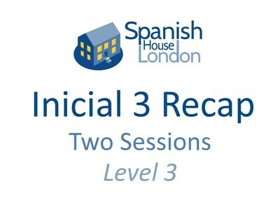 Inicial 3 Recap Sessions - 12th & 14th May