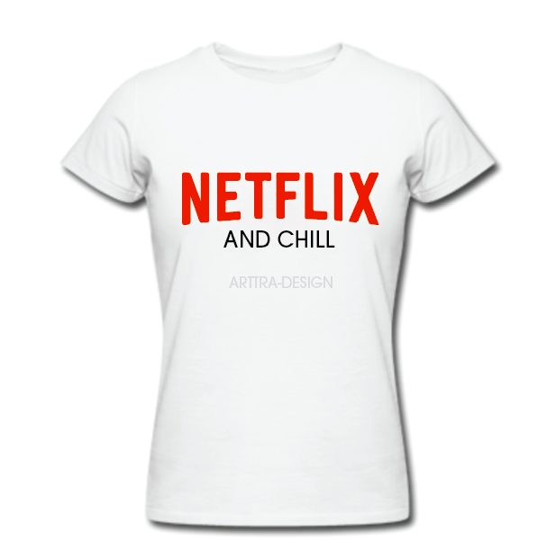Netflix and chill - wit 00986