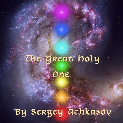 "Music album by Sergey Achkasov ""The Great Holy One"""