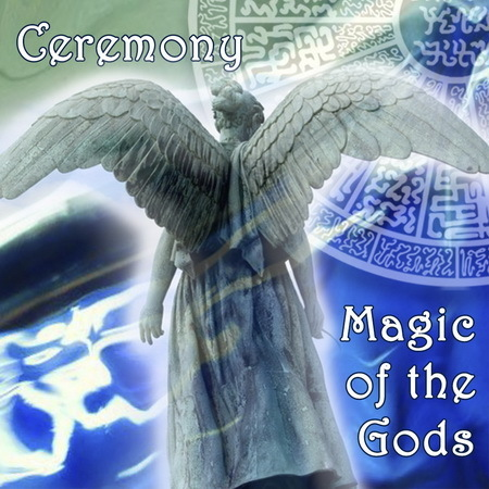 Ceremony of the Magic of the Gods and Evolved Man:  Living in the Bounty of Pristine Magic