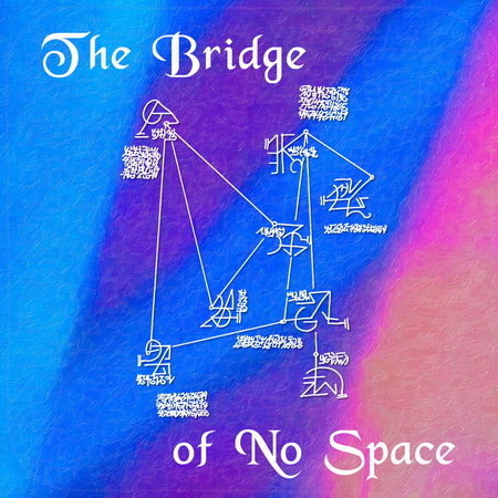 The Bridge of No Space – Life with No Limitations – Inner Resurrection