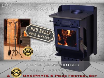 Ned Kelly Wood Heater SMALL BUSHRANGER with 3 speed fan PLUS Bonus MAXIPHYTE 5 Piece Toolset