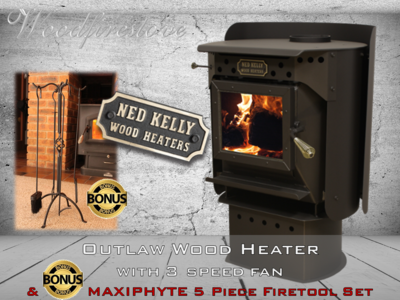 Ned Kelly Wood Heater OUTLAW with 3 speed fan PLUS Bonus MAXIPHYTE 5 Piece Toolset
