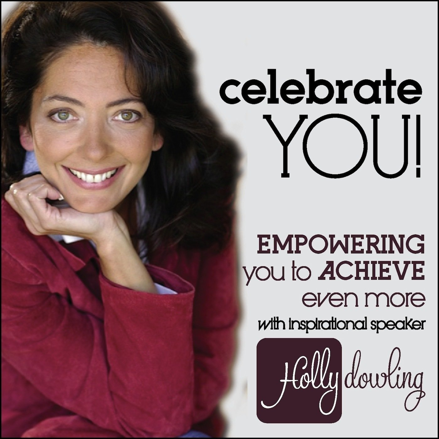 """Celebrate You!"" Podcast Series:  4 Episode SELF-HELP Bundle 00005"