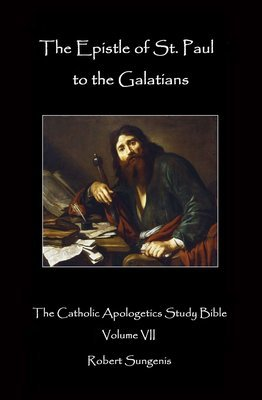 CASB 7: The Epistle of St  Paul to the Galatians : Exegetical Commentary  (Hardcover)