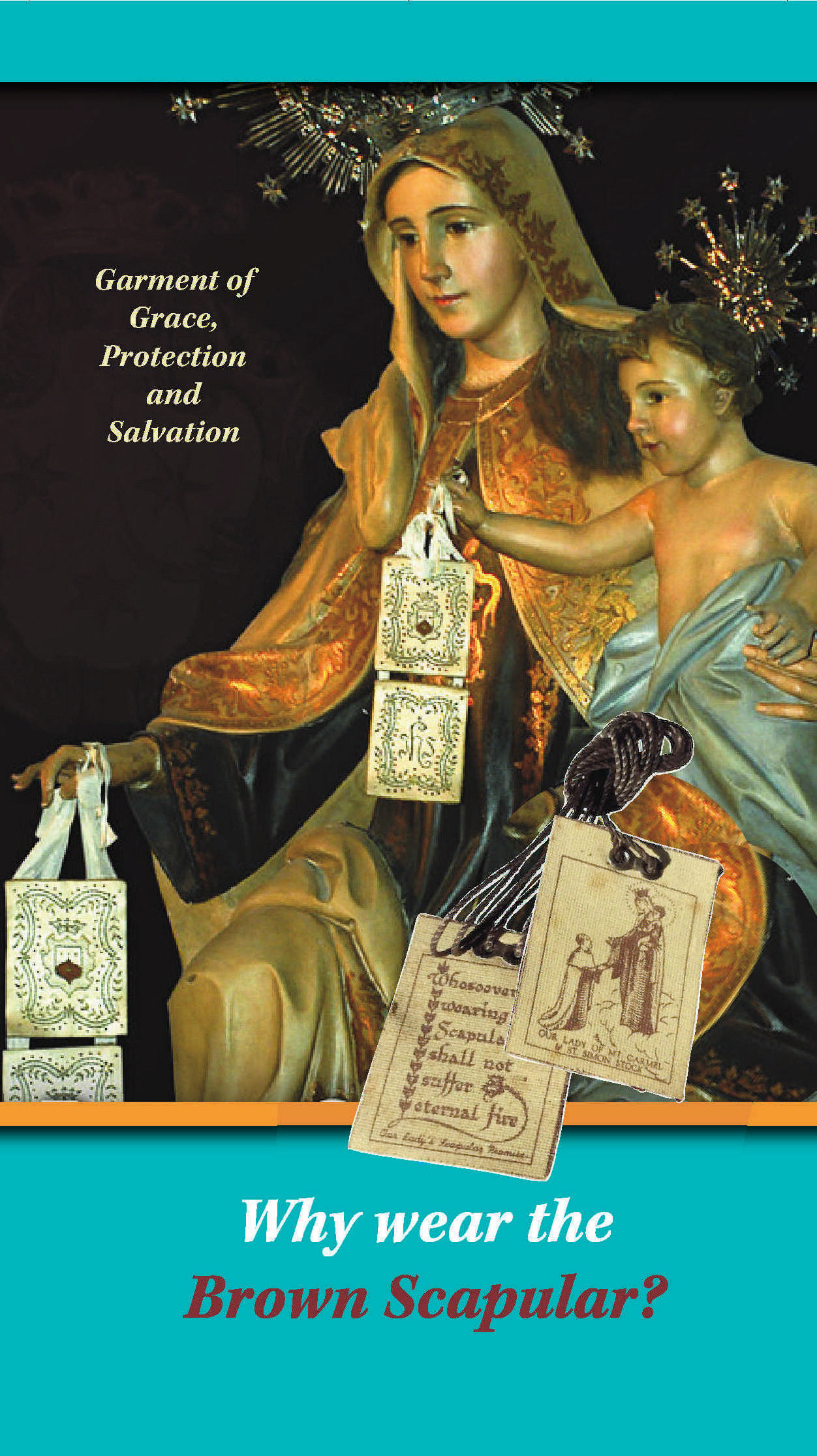 Why Wear the Brown Scapular? (includes FREE Scapular) B18