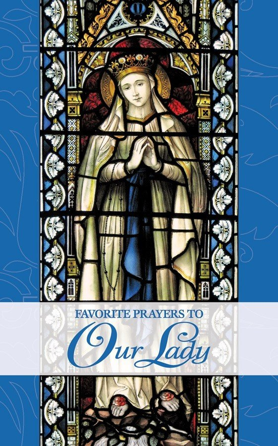 Favourite Prayers to Our Lady 2323