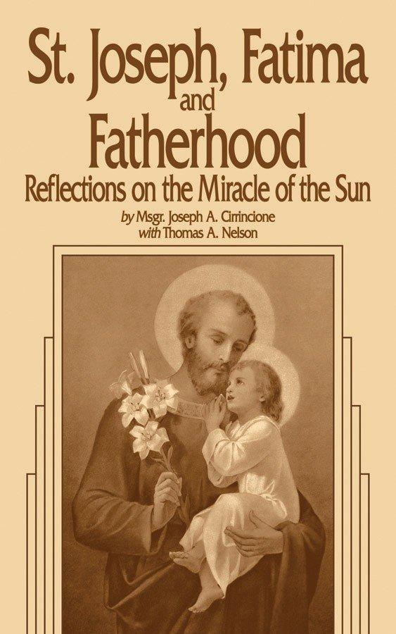 St Joseph, Fatima & Fatherhood 1070