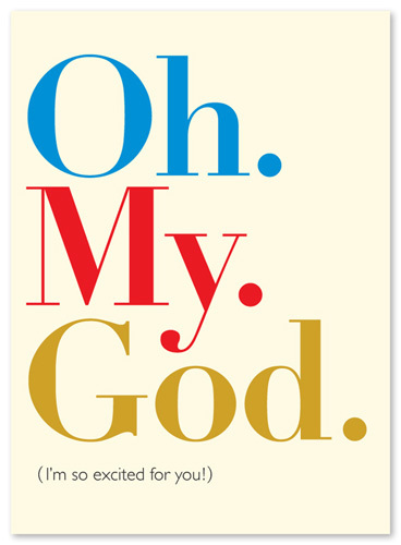 "Exclamations ""Oh. My. God."" Congratulations Card EX06"