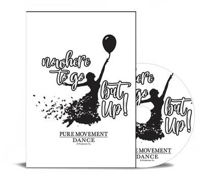Show 1 - Pure Movement 2019 - nowhere To go but Up!  - DVD