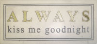 MARBLE PLAQUE-ALWAYS KISS GOODNIGHT HP2336