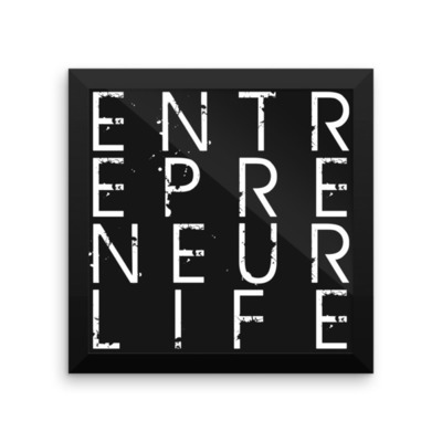 Entrepreneur Life™ Framed poster