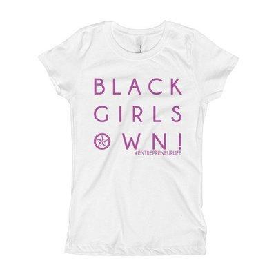 Black Girls Own Girl's T-Shirt