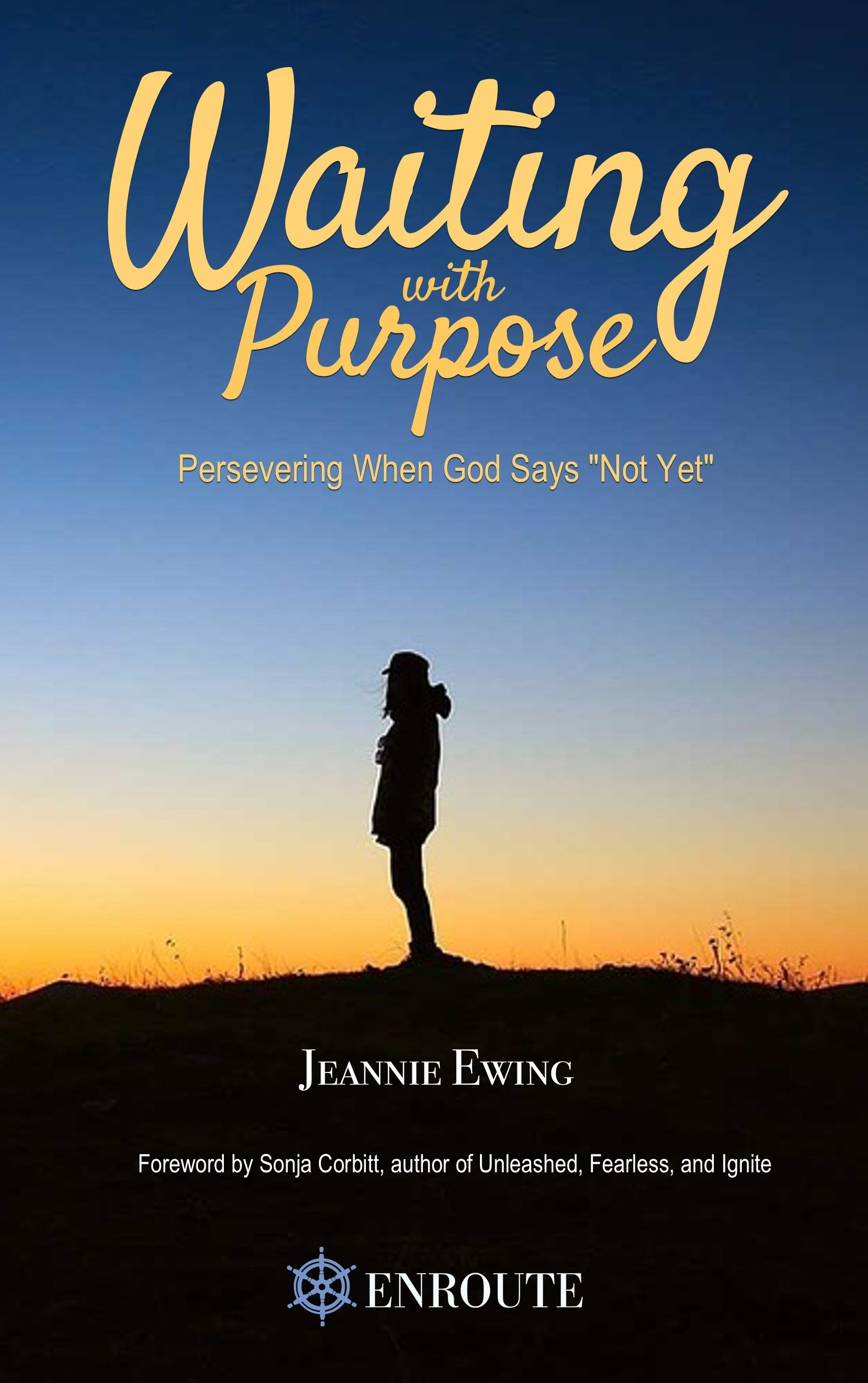 "Waiting With Purpose: Persevering When God Says ""Not Yet"" - Hardback 0000005"