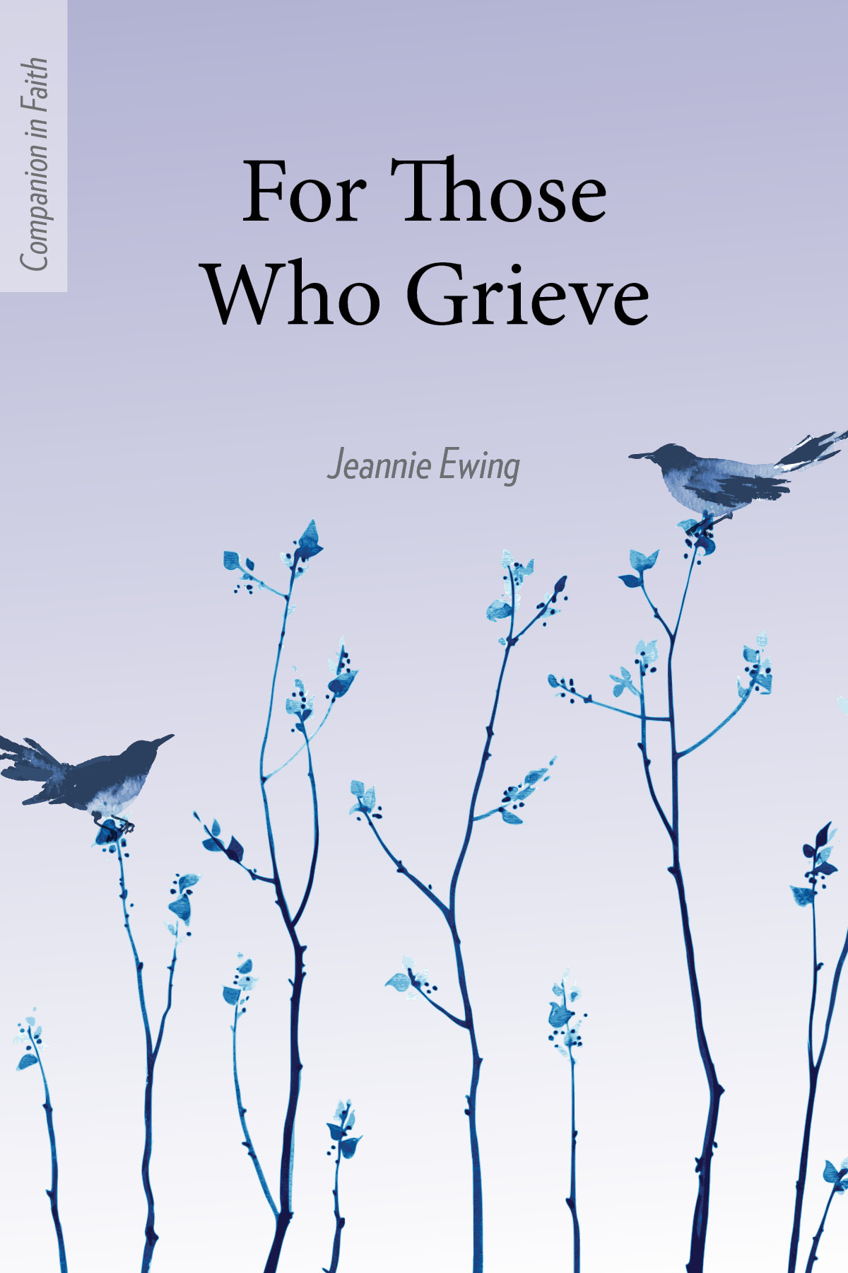 For Those Who Grieve 00003