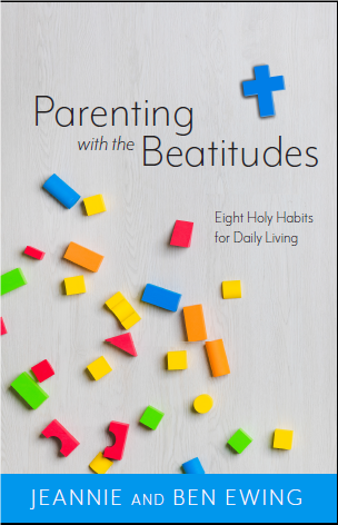 Parenting with the Beatitudes: Eight Holy Habits for Daily Living 00004