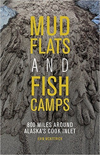 Mud Flats and Fish Camps