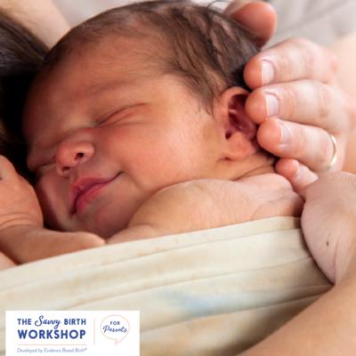 Savvy Birth Workshop for Parents  - Evidence Based Birth®