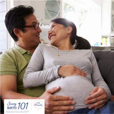 Savvy Birth 101  - Evidence Based Birth®