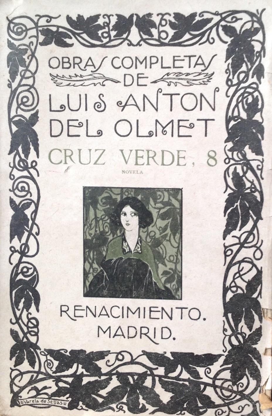 Luis Anton del Almet, Cruz verde