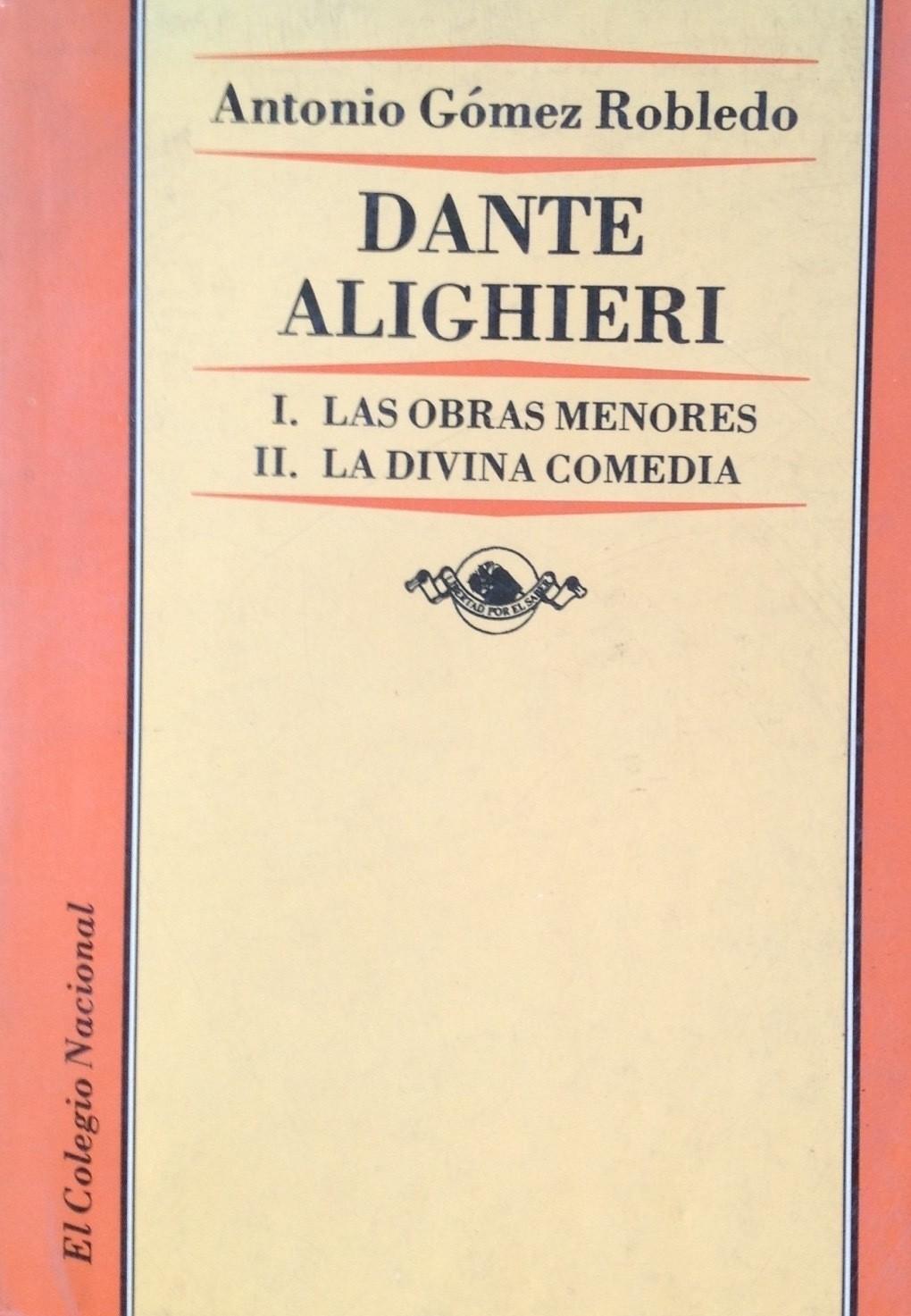 Antonio Gómez Robledo, Dante Alighieri