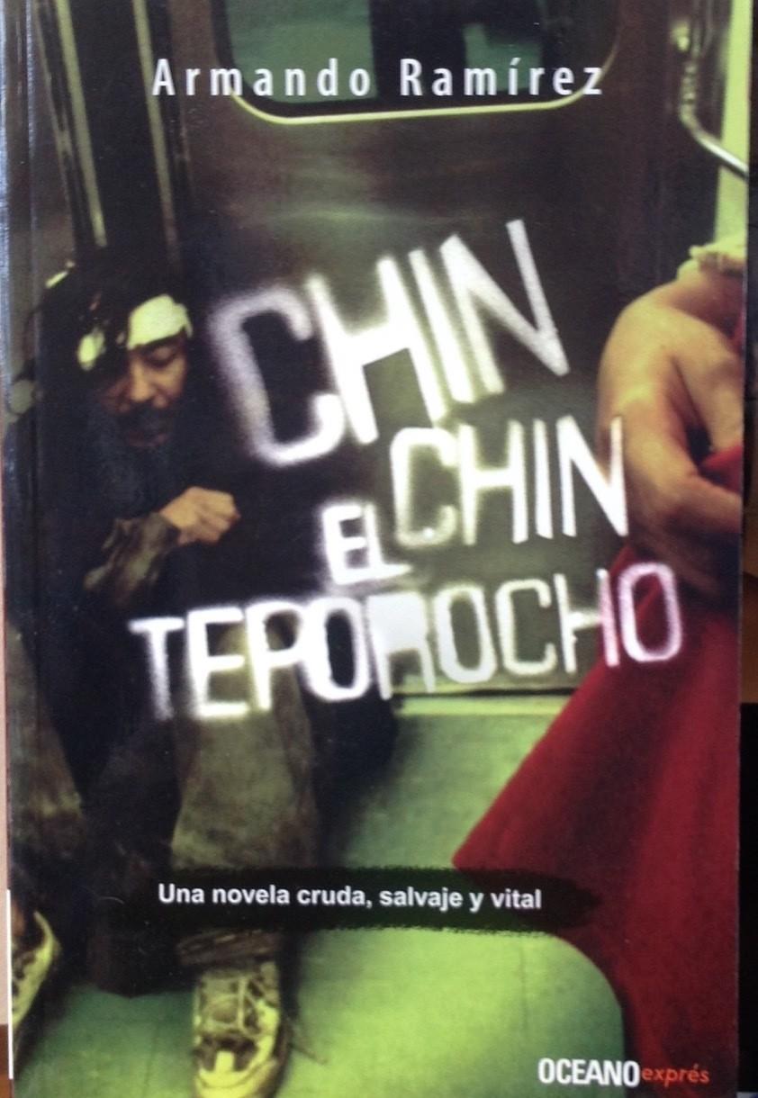 Armando Ramírez, Chin Chin el Teporocho