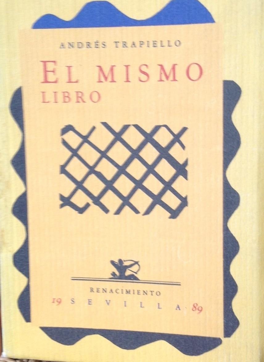 Andres Trapiello, El mismo libro