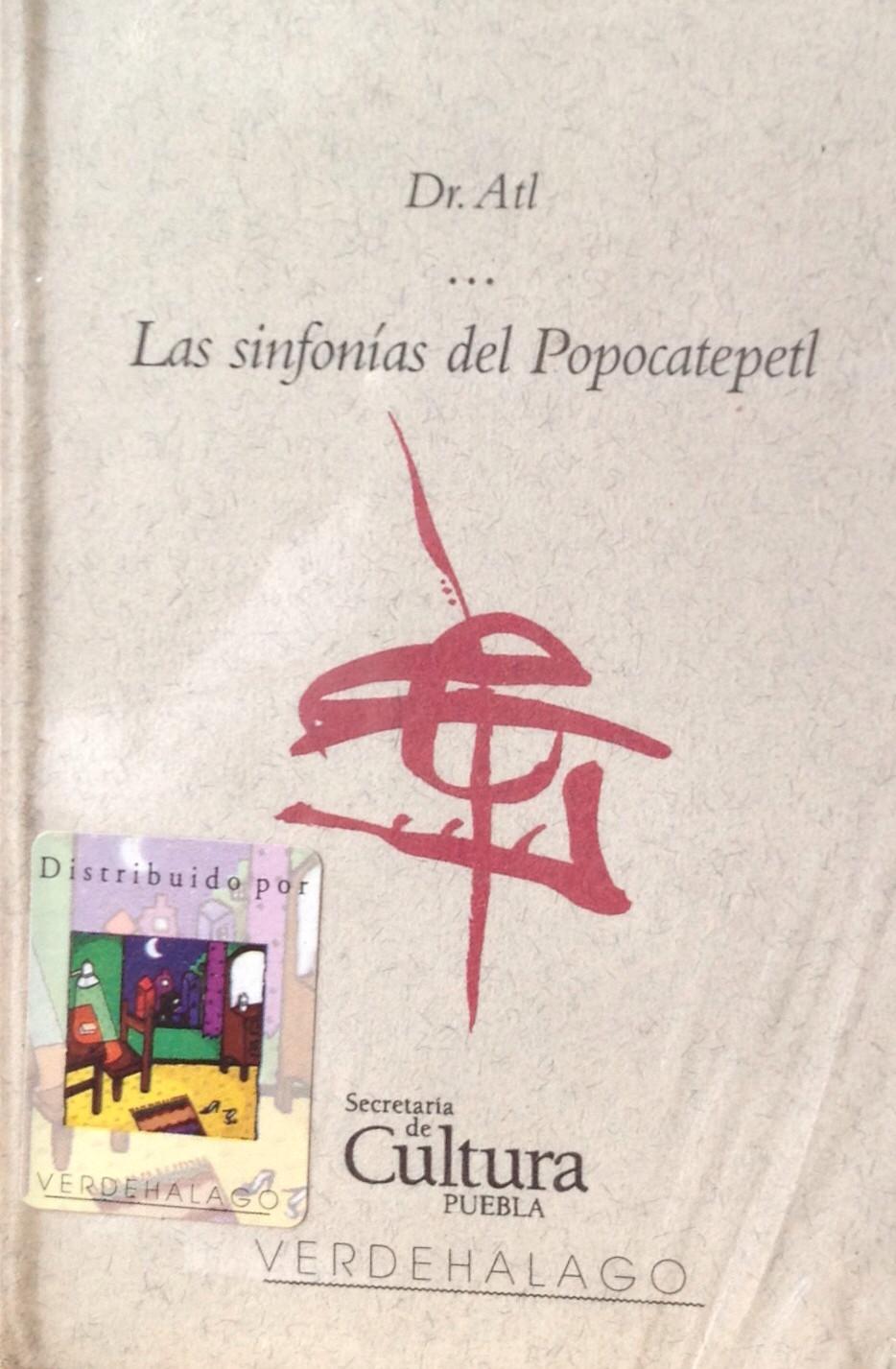 Dr. Atl, Sinfonías del Popocatépetl.