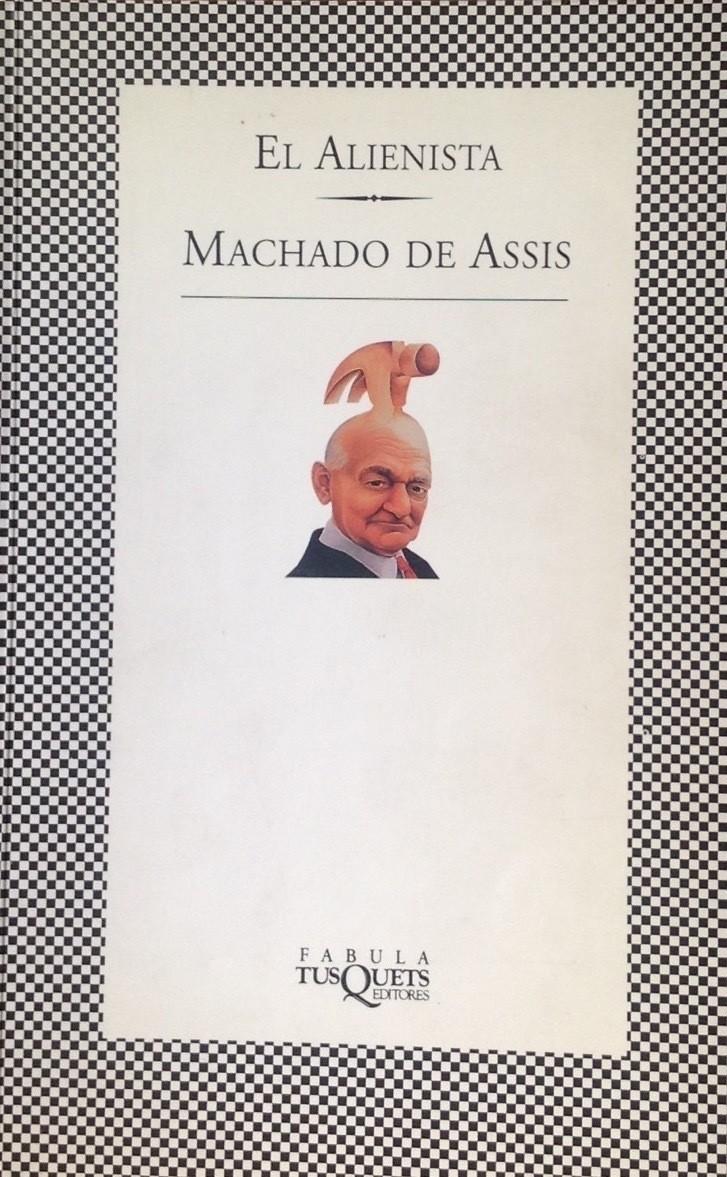 Machado de Assis, El alienista