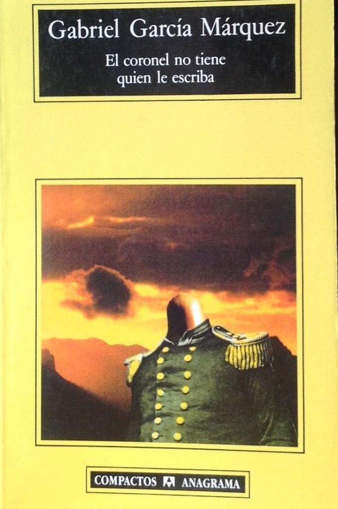 Gabriel García Märquez, El coronel no tiene quien le escriba