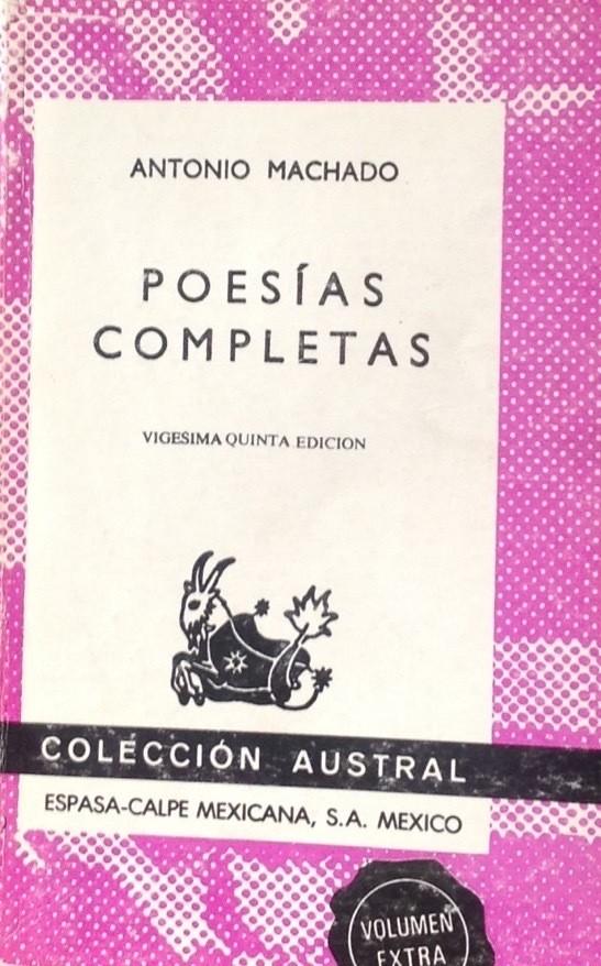 Antonio Machado, Poesías completas