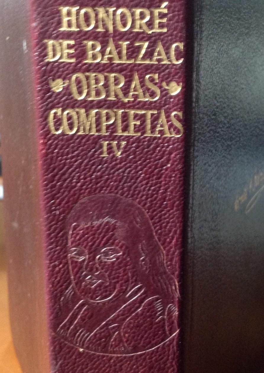 Honoré de Blazac, Obras completas IV