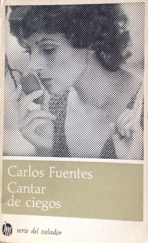 Carlos Fuentes, Cantar de ciegos