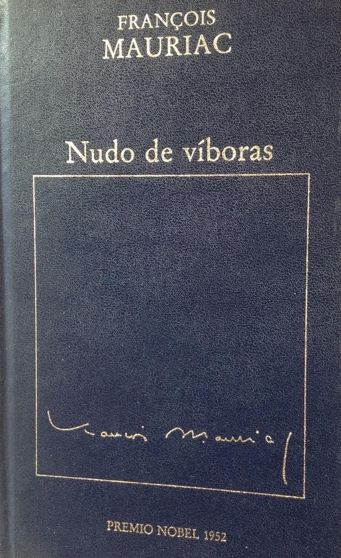 Francois Mauriac, Nido de víboras