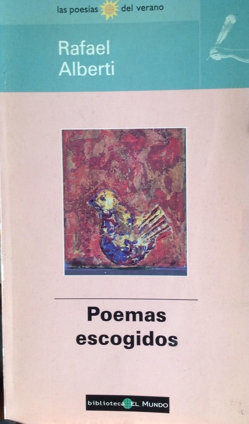 Rafael Alberti, Poemas escogidos