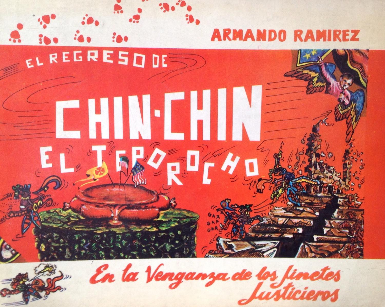 Armando Ramírez, El regreso de Chin Chin el Teporocho. 1a.