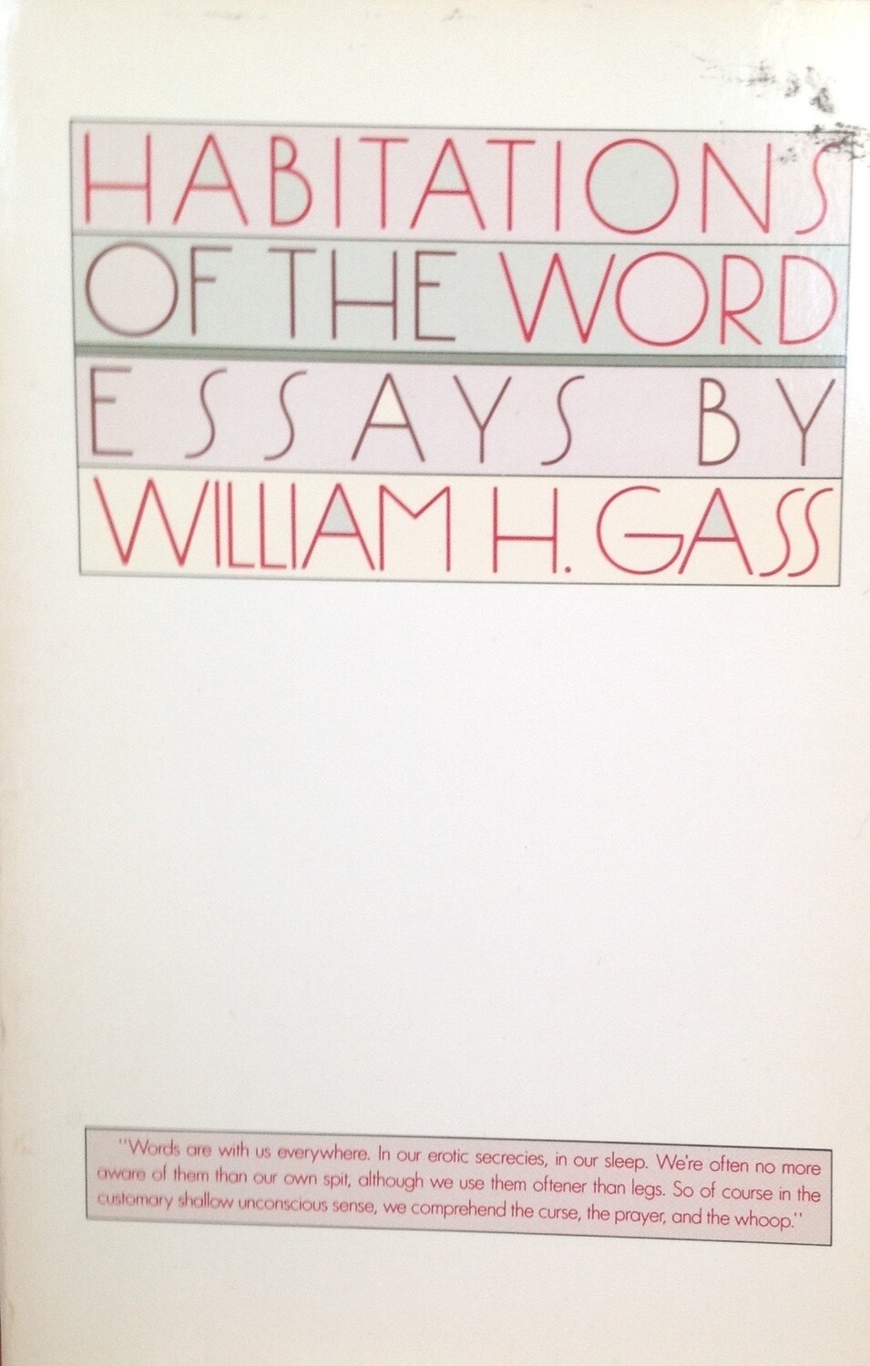 Habitations of the Word William H Gass